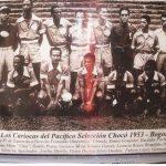 Los Cariocas del Pacífico y Silvio Dueñas, primer Chocoano en una selección Colombia de fútbol. Por : Américo Murillo Londoño «Mis memorias»